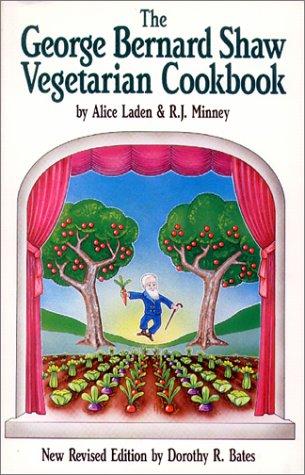 The George Bernard Shaw Vegetarian Cookbook