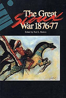The Great Sioux War, 1876-1877 9780917298240