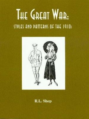 The Great War: Styles and Patterns of the 1910s 9780914046264