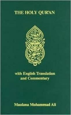 The Holy Qur'an with English Translation and Commentary (English and Arabic Edition) 9780913321010