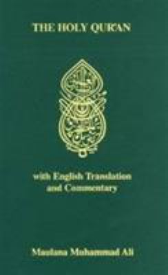 The Holy Qur'an with English Translation and Commentary 9780913321058