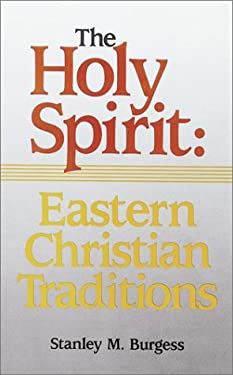 The Holy Spirit: Eastern Christian Traditions 9780913573815
