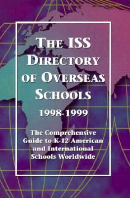 The ISS Directory of Overseas Schools 1998-1999 9780913663158