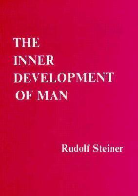 The Inner Development of Man 9780910142182