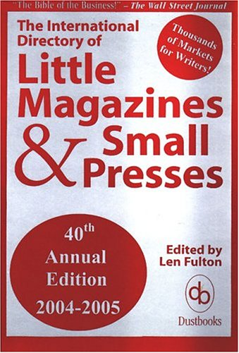 The International Directory of Little Magazines and Small Presses 9780916685485