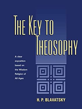 The Key to Theosophy 9780911500073