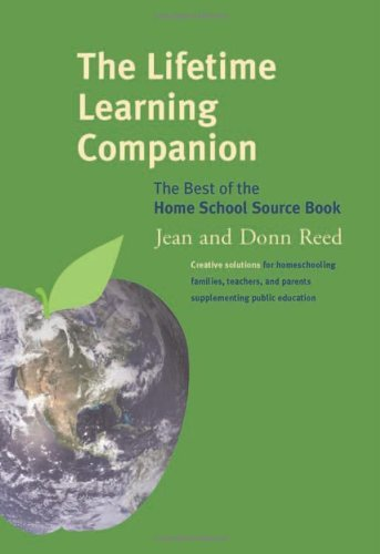 The Lifetime Learning Companion: The Best of the Home School Source Book 9780919761308