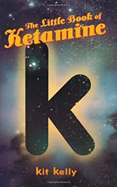 The Little Book of Ketamine 9780914171973