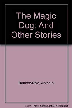The Magic Dog: And Other Stories
