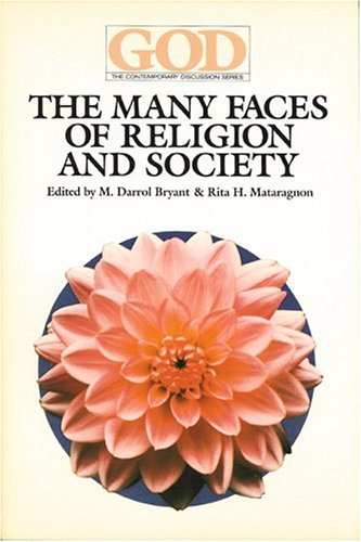 The Many Faces of Religion and Society 9780913757208