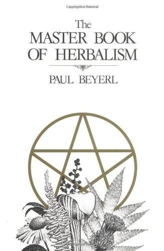 The Master Book of Herbalism 9780919345539