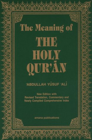 The Meaning of the Holy Qur'an 9780915957323