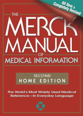 The Merck Manual of Medical Information, 2nd Edition: The World's Most Widely Used Medical Reference - Now in Everyday Language 9780911910353