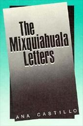 The Mixquiahuala Letters - Castillo, Ana