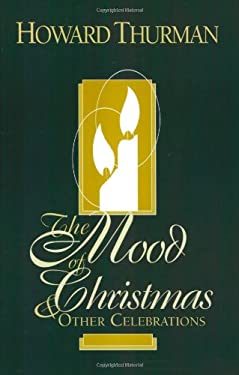The Mood of Christmas & Other Celebrations 9780913408902