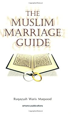 The Muslim Marriage Guide 9780915957996