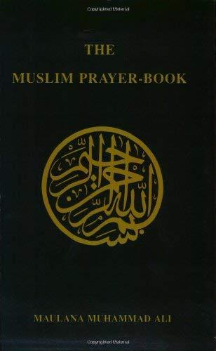 The Muslim Prayer-Book