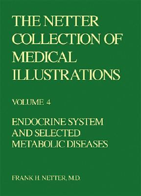 The Netter Collection of Medical Illustrations - Endocrine System 9780914168874