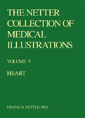 The Netter Collection of Medical Illustrations: Cardiovascular System 9780914168850