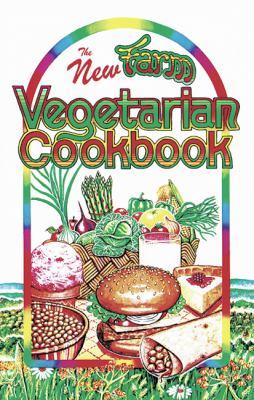 The New Farm Vegetarian Cookbook 9780913990605