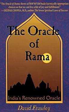 The Oracle of Rama: An Adaptation of Rama Ajna Prashna of Goswami Tulsidas 9780910261357