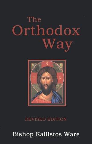 The Orthodox Way 9780913836583
