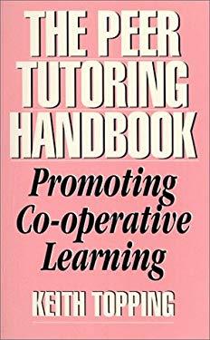 The Peer Tutoring Handbook 9780914797432