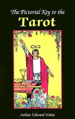 The Pictorial Key to the Tarot 9780913866085