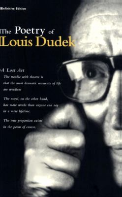 The Poetry of Louis Dudek: Definitive Collection 9780919614826