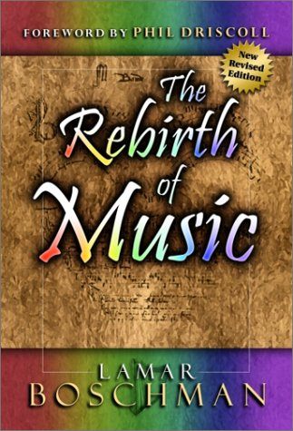 The Rebirth of Music 9780914903802