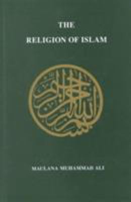 The Religion of Islam 9780913321324