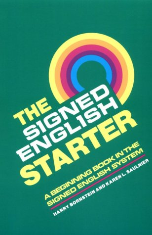 The Signed English Starter 9780913580820