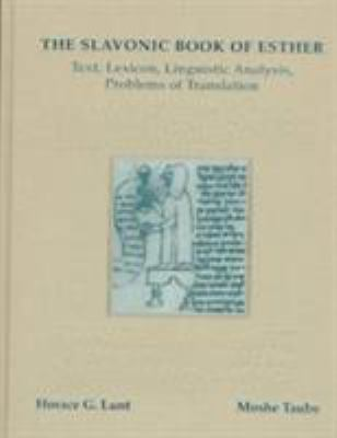 The Slavonic Book of Esther: Text, Lexicon, Linguistic Analysis, Problems of Translation 9780916458805