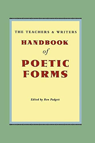 The Teachers & Writers Handbook of Poetic Forms 9780915924608