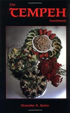 The Tempeh Cookbook 9780913990650