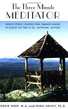 The Three Minute Meditator 9780918321435
