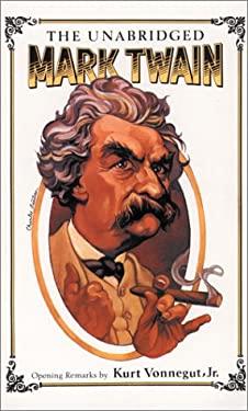 The Unabridged Mark Twain 9780914294542