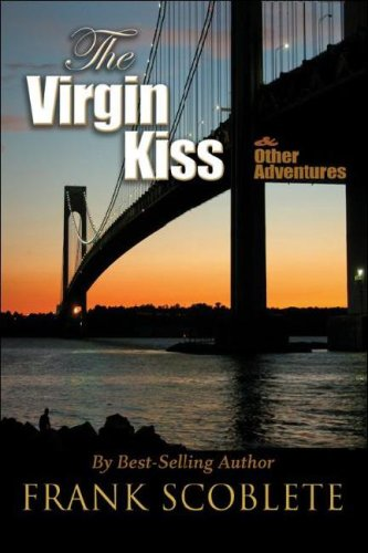 The Virgin Kiss and Other Adventures 9780912177175