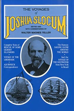 The Voyages of Joshua Slocum: A Crew Member's Inside Story of the BT Global Challenge 9780911378559