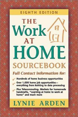 The Work at Home Sourcebook 9780911781175