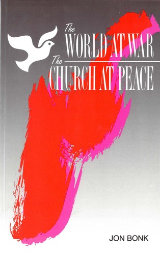 The World at War, the Church at Peace: A Biblical Perspective