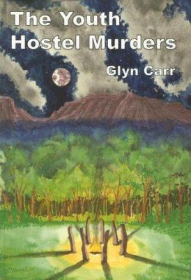 The Youth Hostel Murders 9780915230983