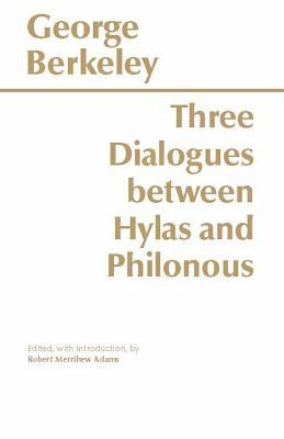 Three Dialogues Between Hylas and Philonous. 9780915144617