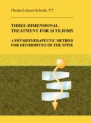 Three-Dimensional Treatment for Scoliosis 9780914959021