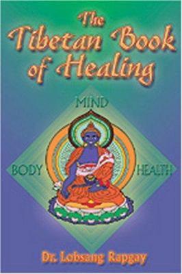 Tibetan Book of Healing 9780910261401