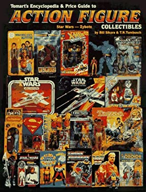 Tomart's Encyclopedia & Price Guide to Action Figure Collectibles, Volume 3: Star Wars - Zybots 9780914293323