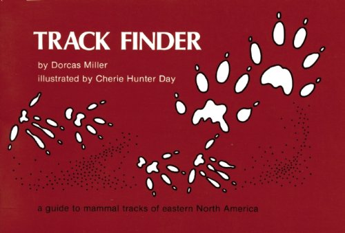 Track Finder: A Guide to Mammal Tracks of Eastern North America 9780912550121