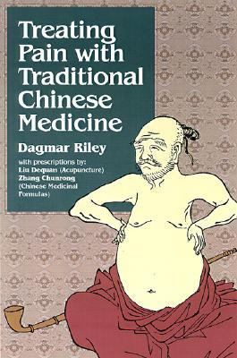 Treating Pain with Traditional Chinese Medicine 9780912111711