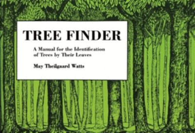Tree Finder: A Manual for Identification of Trees by Their Leaves (Eastern Us) 9780912550015