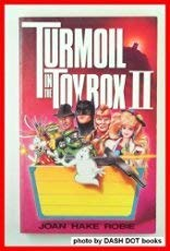 Turmoil in the Toy Box II